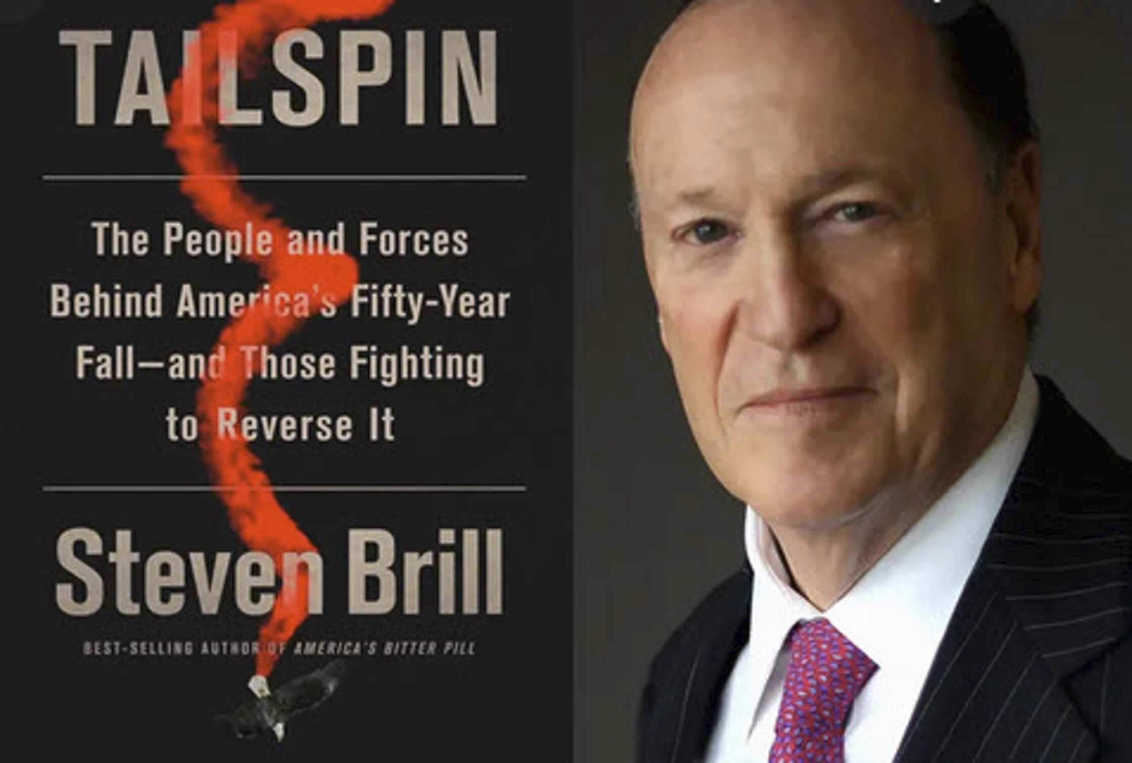 """Whither the United States?: A Review of  """"Tailspin"""" by Steven Brill"""